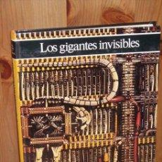 Libros de segunda mano de Ciencias: LOS GIGANTES INVISIBLES POR GIORDANO REPOSSI DE CÍRCULO DE LECTORES EN BARCELONA 1981. Lote 24734977