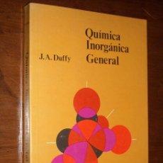 Libros de segunda mano de Ciencias: QUÍMICA INORGÁNICA GENERAL POR J.A. DUFFY DE CECSA EN MÉXICO 1976 PRIMERA EDICIÓN. Lote 26467378