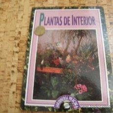 Libros de segunda mano: PLANTAS DE INTERIOR. Lote 23080482