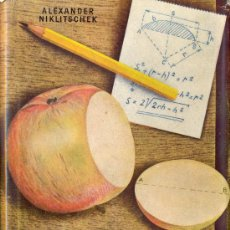 Libros de segunda mano de Ciencias: ALEXANDER NIKLISCHEK. EL PRODIGIOSO JARDÍN DE LAS MATEMÁTICAS. BARCELONA, 1944. Lote 25345539