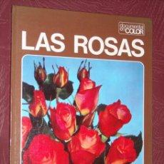 Libros de segunda mano: LAS ROSAS POR CLAUDIA BINELLI DE TEIDE (INSTITUTO GEOGRÁFICO DE AGOSTINI) EN BARCELONA 1977. Lote 21976266