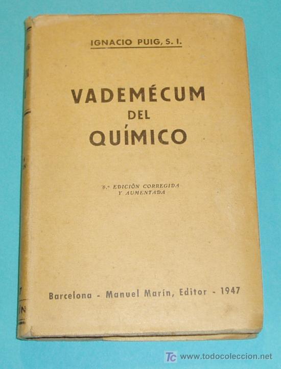 VADEMÉCUM DEL QUÍMICO. IGNACIO PUIG (Libros de Segunda Mano - Ciencias, Manuales y Oficios - Física, Química y Matemáticas)