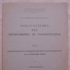 Libros de segunda mano: PUBLICACIONES DEL DEPARTAMETO DE PALEONTOLOGIA - UNIVERSIDAD DE MADRID - 1972. Lote 22627326