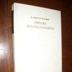 Libros de segunda mano de Ciencias: MÉTODOS DE LA FÍSICA ESTADÍSTICA POR AJIEZER Y PELETMINSKI DE MIR EN MOSCÚ 1981. Lote 19379038
