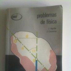 Libros de segunda mano de Ciencias: PROBLEMAS DE FÍSICA, J. AGUILAR Y J. CASANOVA. Lote 27401943
