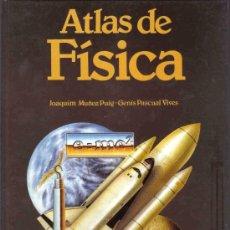 Libros de segunda mano de Ciencias: ATLAS DE FÍSICA. Lote 124661322