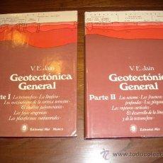 Libros de segunda mano: GEOTECTÓNICA GENERAL 2T POR V. E. JAIN DE ED. MIR EN MOSCÚ 1984 SEGUNDA EDICIÓN. Lote 25211341