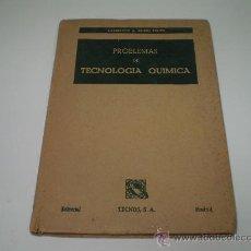 Libros de segunda mano de Ciencias: PROBLEMAS DE TECNOLOGIA QUIMICA.. Lote 24765952