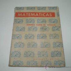 Libros de segunda mano de Ciencias: LIBRO DE MATEMATICAS -OFICIALIA INDUSTRIAL.. Lote 24503053
