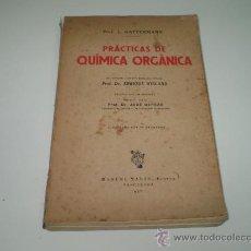 Libros de segunda mano de Ciencias: PRACTICAS DE QUIMICA ORGANICA.. Lote 24503043