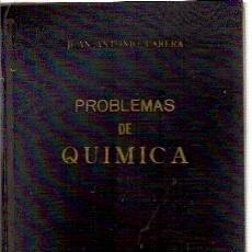 Libros de segunda mano de Ciencias: PROBLEMAS DE QUÍMICA (BARCELONA, 1949), PROF. JUAN ANTONIO PARERA. Lote 22283607