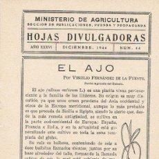 Libros de segunda mano: HOJAS DIVULGADORAS, MINISTERIO DE AGRICULTURA,DICIEMBRE 1944 Nº44, EL AJO. Lote 17344551
