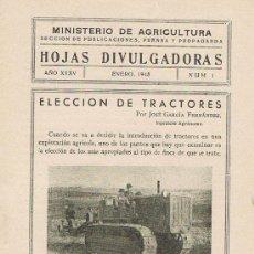 Libros de segunda mano: HOJAS DIVULGADORAS, MINISTERIO AGRICULTURA, ENERO 1943, NUM. 1, ELECCION DE TRACTORES. Lote 17367398