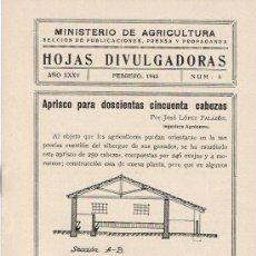 Libros de segunda mano: HOJAS DIVULGADORAS, MINISTERIO AGRICULTURA, FEBRERO 1943, NUM. 6, APRISCO PARA 250 CABEZAS. Lote 17371685