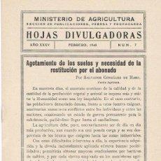 Libros de segunda mano: HOJAS DIVULGADORAS, MINISTERIO AGRICULTURA, FEBRERO 1943, NUM. 7, AGOTAMIENTO DE LOS SUELOS. Lote 17371772
