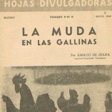 Libros de segunda mano: HOJAS DIVULGADORAS, MINISTERIO AGRICULTURA, MAYO 1949, NUM. 9-49 H, LA MUDA EN LAS GALLINAS. Lote 17372378