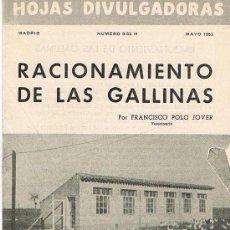 Libros de segunda mano: HOJAS DIVULGADORAS, MINISTERIO AGRICULTURA, MAYO 1953, NUM. 9-53 H, RACIONAMIENTO DE LAS GALLINAS. Lote 17372623
