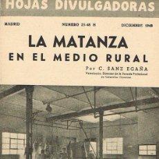 Libros de segunda mano: HOJAS DIVULGADORAS, MINISTERIO AGRICULTURA, DICIEMBRE 1948, NUM. 25-48 H, LA MATANZA EN MEDIO RURAL. Lote 17373273