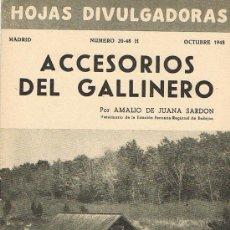 Libros de segunda mano: HOJAS DIVULGADORAS, MINISTERIO AGRICULTURA, OCTUBRE 1948, NUM. 20-48 H., ACCESORIOS DEL GALLINERO. Lote 17373362