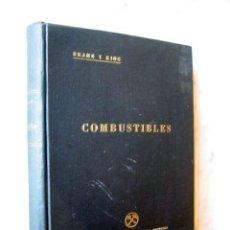 Libros de segunda mano - COMBUSTIBLES SÓLIDOS, LÍQUIDOS y GASEOSOS, por J. BRAME y J. KING. 1946 - 26666125