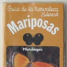 Libros de segunda mano: MARIPOSAS - GUÍA DE LA NATURALEZA EVEREST - 1984. Lote 121576718