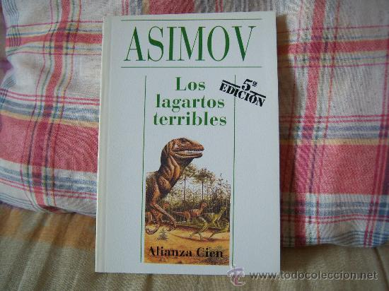 ASIMOV LOS LAGARTOS TERRIBLES (Libros de Segunda Mano - Ciencias, Manuales y Oficios - Paleontología y Geología)