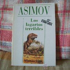 Libros de segunda mano: ASIMOV LOS LAGARTOS TERRIBLES. Lote 26958923
