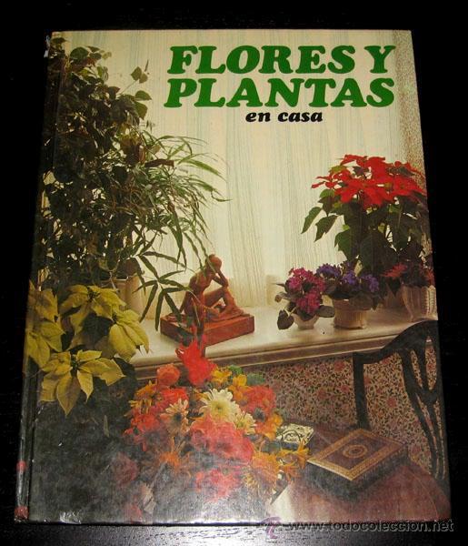 antiguo libro flores y plantas en casa - hmb - - Comprar Libros de ...