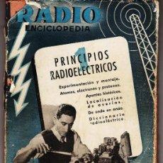 Libros de segunda mano de Ciencias: RADIO ENCICLOPEDIA Nº 1 .- PRINCIPIOS RADIOELECTRICOS .- ED. BRUGUERA .- AÑO 1945 - R-941. Lote 26487328