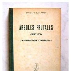Libros de segunda mano - ARBOLES FRUTALES - CULTIVO Y EXPLOTACION COMERCIAL - PRIMERA EDICION 1961 - 50361858