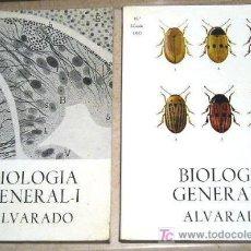 Libros de segunda mano: BIOLOGÍA GENERAL, TOMOS I Y II - ALVARADO. 1970.. Lote 26796490