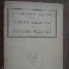 Libros de segunda mano: TRATADO ELEMENTAL DE HISTORIA NATURAL. ASCARZA, VICTORIANO F.. Lote 18430227