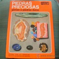 Libros de segunda mano: INTERESANTE LIBRO PIEDRAS PRECIOSAS GEMAS Y PIEDRAS DURAS. Lote 19108718