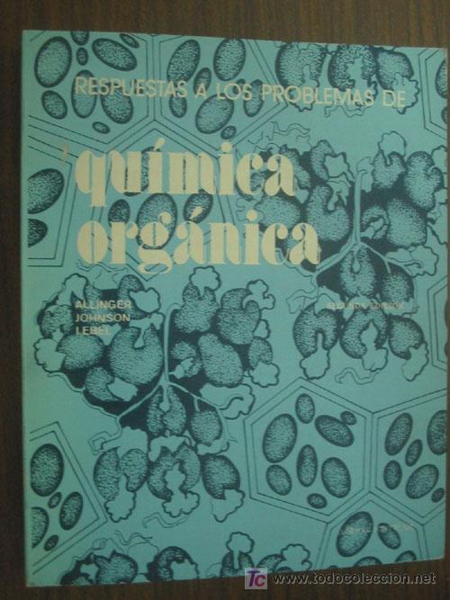 RESPUESTAS A LOS PROBLEMAS DE QUÍMICA ORGÁNICA. JOHNSON LEBEL, ALLINGER. REVERTÉ. 1980 (Libros de Segunda Mano - Ciencias, Manuales y Oficios - Física, Química y Matemáticas)