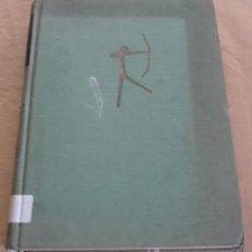 Libros de segunda mano: EL HOMBRE A LA BUSCA DE SUS ANTEPASADOS - NOVELA DE LA PALEONTOLOGIA - ANDRÉ SENET.. Lote 19350154