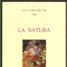 Libros de segunda mano: COL.LOQUIS DE VIC -VIII * LA NATURA *. Lote 19389549