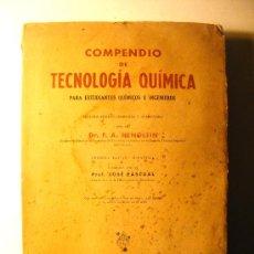 Libros de segunda mano de Ciencias: COMPENDIO DE TECNOLOGIA QUIMICA, HENGLEIN 1945, 2ª EDICION, MANUEL MARI EDITOR. Lote 19604482