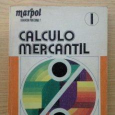 Libros de segunda mano de Ciencias: CALCULO MERCANTIL 1 - LEOPOLDO DE TORRES AURED - MARPOL - FORMACION PROFESIONAL. Lote 25268797