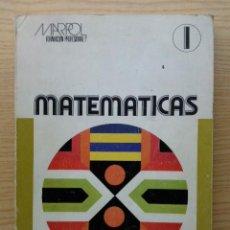 Libros de segunda mano de Ciencias: MATEMATICAS I 1 - AVELINA LUCAS - LEOPOLDO DE TORRES - MARPOL - FORMACION PROFESIONAL. Lote 27422698