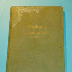 Libros de segunda mano de Ciencias: ÁLGEBRA Y TRIGONOMETRÍA - SOLUCIONARIO. EDIT. BRUÑO ( L03 ). Lote 25446571