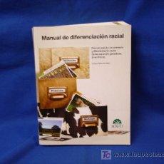 Libros de segunda mano: MANUAL DE DIFERENCIACIÓN RACIAL - CARLOS SAÑUDO ASTIZ - SERVET 2008 - NUEVO. Lote 67094333
