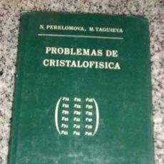 Libros de segunda mano de Ciencias: PROBLEMAS DE CRISTALOFISICA, POR N. PERELOMOVA Y M. TAGUIEVA - MIR - MOSCÚ - 1975. Lote 24669849