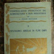 Libros de segunda mano: EXPLOTACIONES AGRICOLAS EN PLENO CAMPO 1929 TOMO 2 268PGS. Lote 27309808