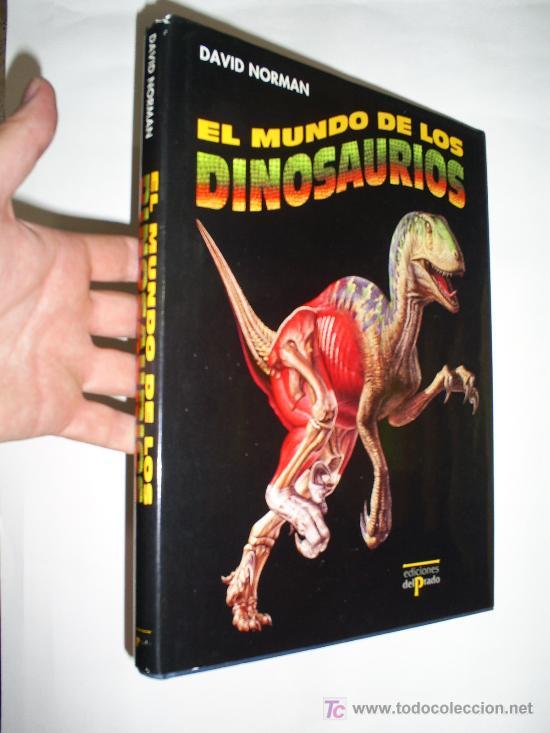 EL MUNDO DE LOS DINOSAURIOS DAVID NORMAN ENCUENTRO 1991 RM44213 (Libros de Segunda Mano - Ciencias, Manuales y Oficios - Biología y Botánica)