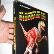 Libros de segunda mano: EL MUNDO DE LOS DINOSAURIOS DAVID NORMAN ENCUENTRO 1991 RM44213. Lote 21626013