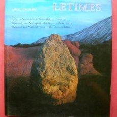 Libros de segunda mano: LETIMES - PARQUES NACIONALES Y NATURALES DE CANARIAS - ANGEL LUIS ALDAI. Lote 20945805