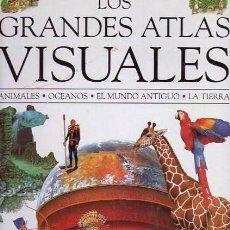 Libros de segunda mano: LOS GRANDES ATLAS VISUALES.(2 TOMOS) VOL.1. EL MUNDO, EL CUERPO, EL ESPACIO- VOL.2. ANIMALES.... Lote 25386272