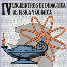 Libros de segunda mano de Ciencias: IV ENCUENTROS DE DIDACTICA DE FISICA Y QUIMICA. CADIZ. 1983. 21 X 15 CM. 295 PAGINAS.. Lote 21491376
