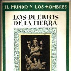Libros de segunda mano: LOS PUEBLOS DE LA TIERRA: ESTUDIO ETNOGRAFICO. JOSÉ DE C. SERRA RAFOLS.. Lote 27301718