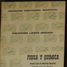 Libros de segunda mano de Ciencias: FISICA Y QUIMICA. J.RETANA Y J.R. SODUPE. Lote 26918330